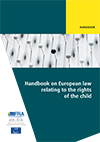 Handbook on European law relating to the rights of the child